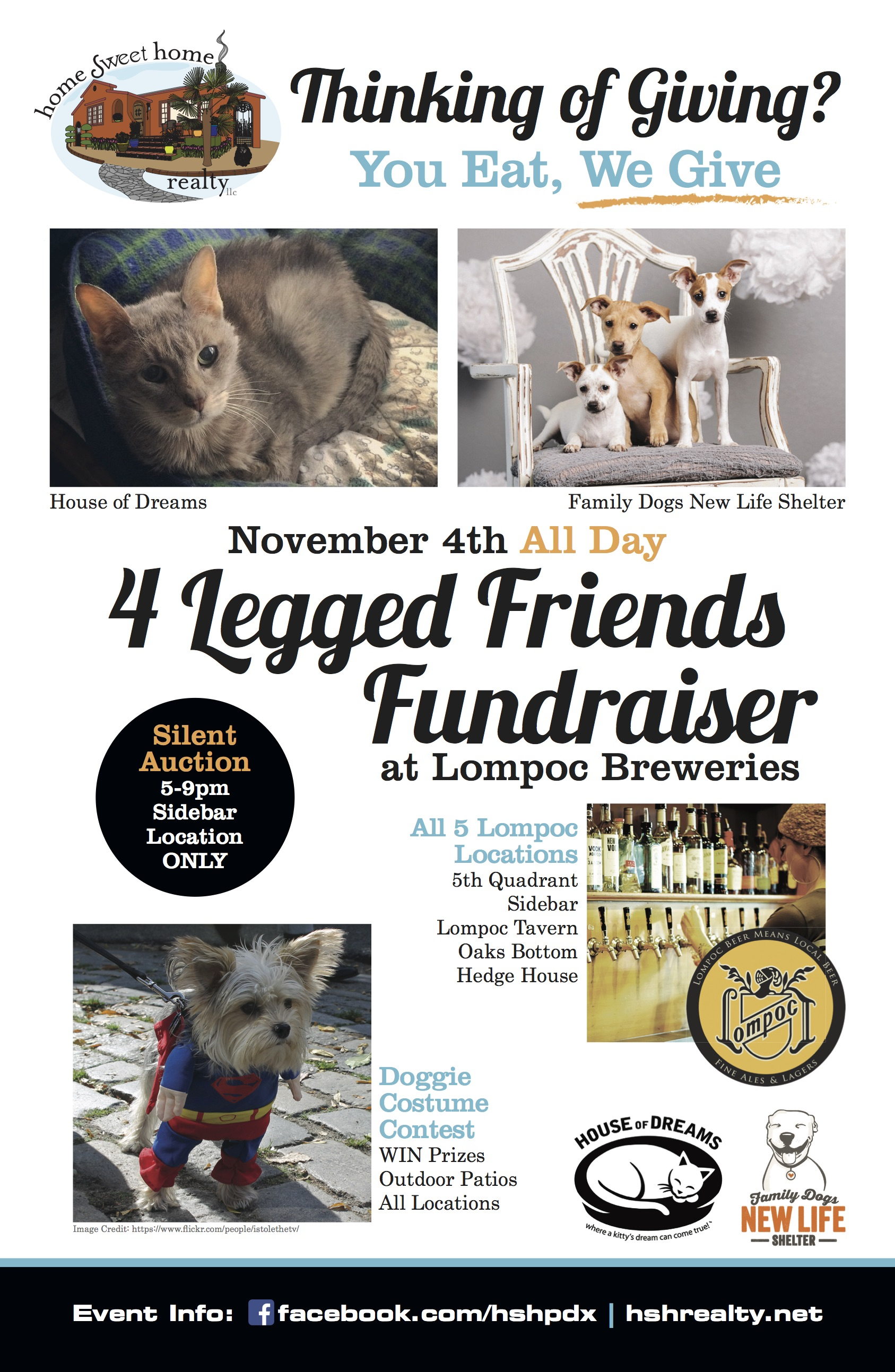 You Eat, We Give at the 4 - Legged Friends Fundraiser. Please join Home Sweet Home Realty and Lompoc Brewing on November 4th